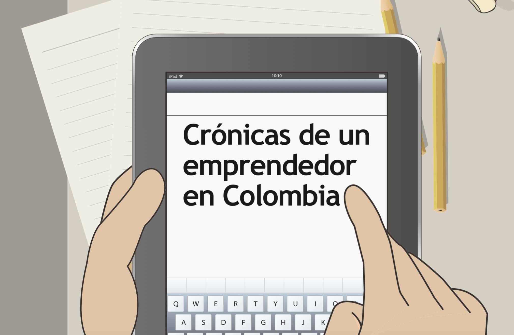 Crónicas de un emprendedor en Colombia